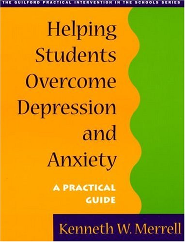 9781572306172: Helping Students Overcome Depression and Anxiety: A Practical Guide