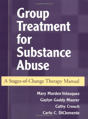9781572306257: Group Treatment for Substance Abuse: A Stages-of-Change Therapy Manual