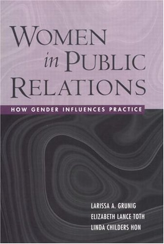 9781572306264: Women in Public Relations: How Gender Influences Practice