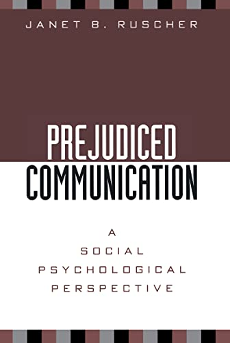 9781572306387: Prejudiced Communication: A Social Psychological Perspective