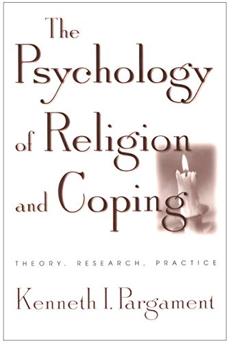 9781572306646: The Psychology of Religion and Coping: Theory, Research, Practice