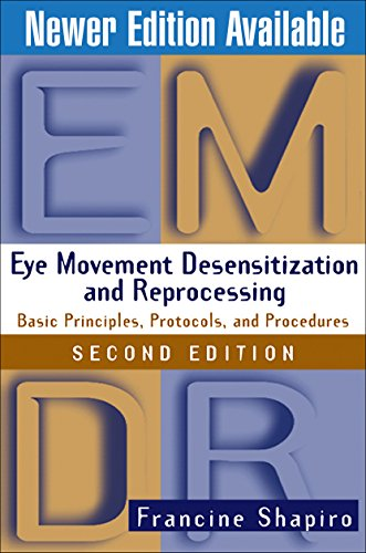 9781572306721: Eye Movement Desensitization and Reprocessing (EMDR): Basic Principles, Protocols, and Procedures, 2nd Edition