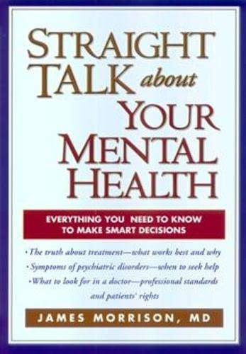 9781572306745: Straight Talk about Your Mental Health