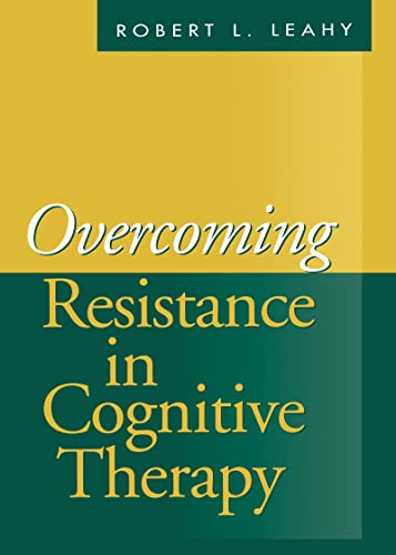 9781572306844: Overcoming Resistance in Cognitive Therapy