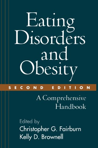 9781572306882: Eating Disorders and Obesity, Second Edition: A Comprehensive Handbook