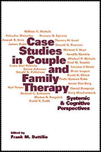 9781572306967: Case Studies in Couple and Family Therapy: Systemic and Cognitive Perspectives (The Guilford Family Therapy)