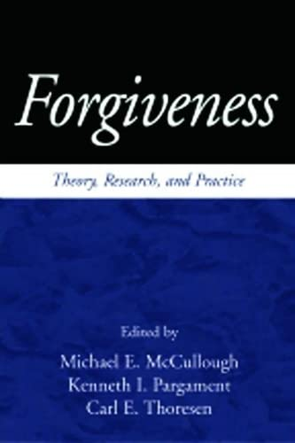 9781572307117: Forgiveness: Theory, Research and Practice
