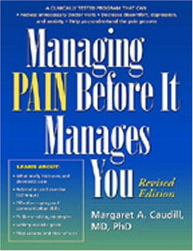 9781572307186: Managing Pain Before It Manages You, Revised Edition