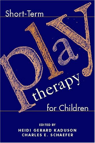 9781572307209: Short-Term Play Therapy for Children