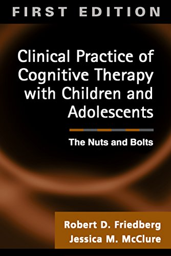 9781572307230: Clinical Practice of Cognitive Therapy with Children and Adolescents: The Nuts and Bolts
