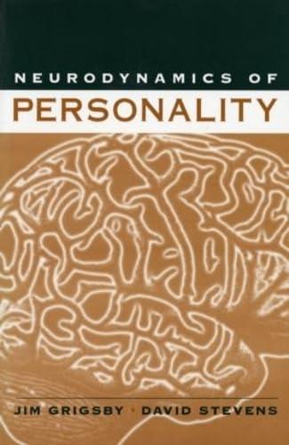 Neurodynamics of Personality: David W. Stevens;