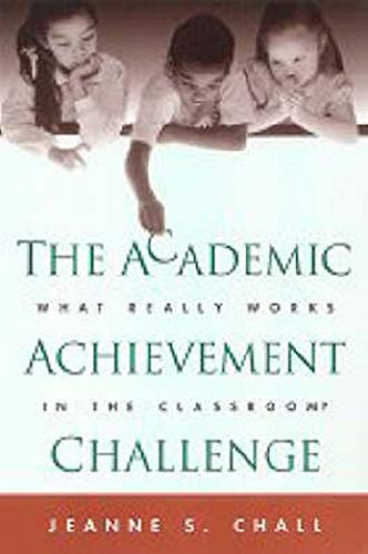 9781572307681: The Academic Achievement Challenge: What Really Works in the Classroom?
