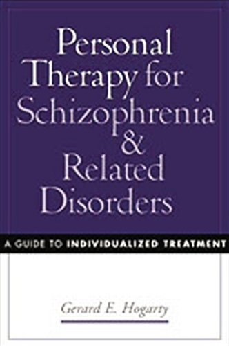9781572307827: Personal Therapy for Schizophrenia and Related Disorders: A Guide to Individualized Treatment