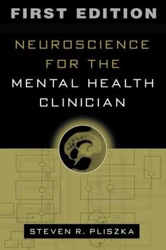 9781572308114: Neuroscience for the Mental Health Clinician