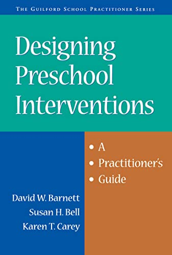 9781572308237: Designing Preschool Interventions: A Practitioner's Guide