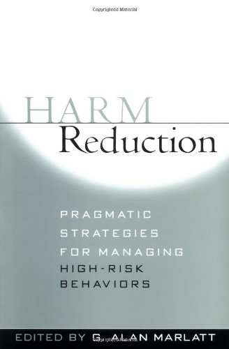 9781572308251: Harm Reduction: Pragmatic Strategies for Managing High-Risk Behaviors