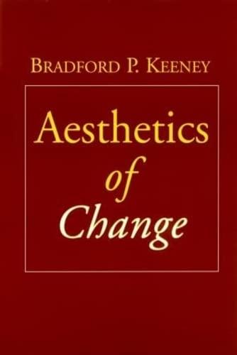 9781572308305: Aesthetics of Change
