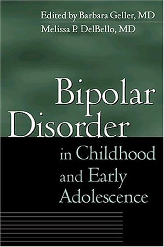 9781572308374: Bipolar Disorder in Childhood and Early Adolescence