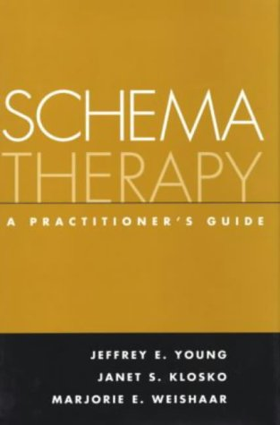 9781572308381: Schema Therapy: A Practitioner's Guide
