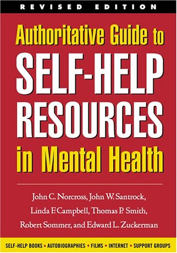 9781572308398: Authoritative Guide to Self-Help Resources in Mental Health, Revised Edition (The Clinician's Toolbox)