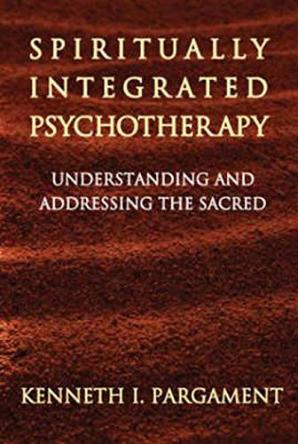 9781572308442: Spiritually Integrated Psychotherapy: Understanding and Addressing the Sacred
