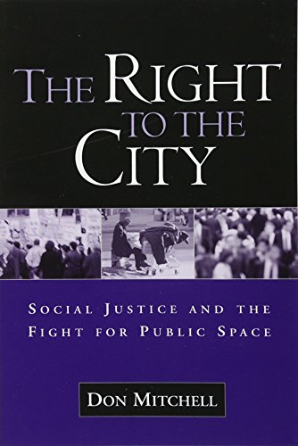 9781572308473: The Right to the City: Social Justice and the Fight for Public Space