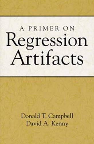 9781572308596: A Primer on Regression Artifacts (Methodology in the Social Sciences)