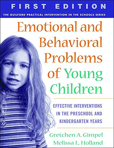 Emotional and Behavioral Problems of Young Children: Gimpel Peacock, Gretchen