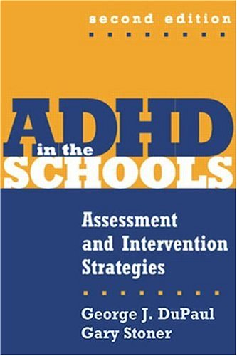 9781572308626: ADHD in the Schools, Second Edition: Assessment and Intervention Strategies