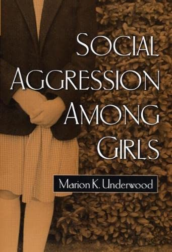 9781572308657: Social Aggression among Girls (The Guilford Series on Social and Emotional Development)