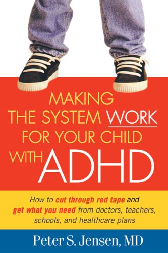 Making the System Work for Your Child: Peter S. Jensen