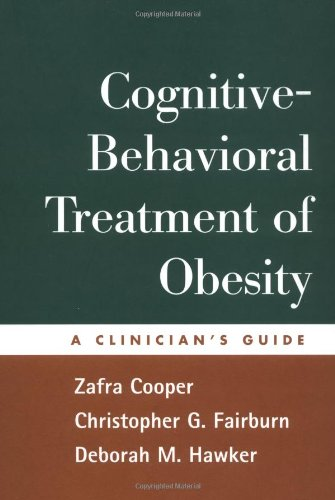 9781572308886: Cognitive-Behavioral Treatment of Obesity: A Clinician's Guide