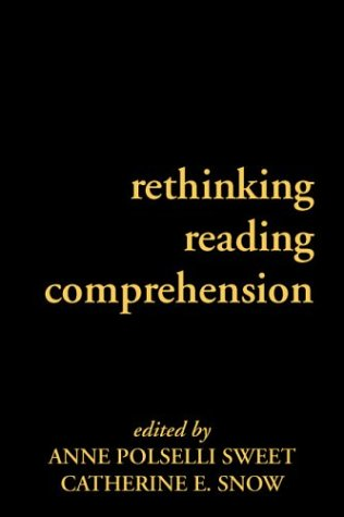 9781572308930: Rethinking Reading Comprehension (Solving Problems in the Teaching of Literacy)