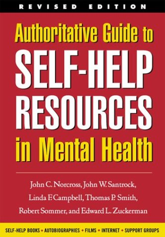 9781572308961: Authoritative Guide to Self-Help Resources in Mental Health, Revised Edition (The Clinician's Toolbox)