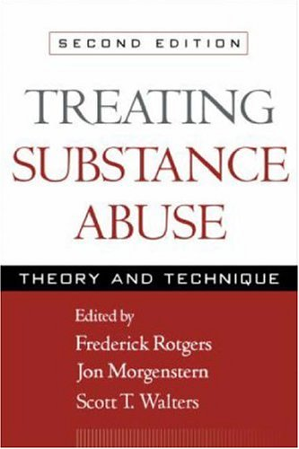 9781572308978: Treating Substance Abuse, Second Edition: Theory and Technique