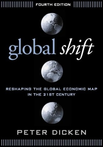 9781572308992: Global Shift: Reshaping the Global Economic Map in the 21st Century
