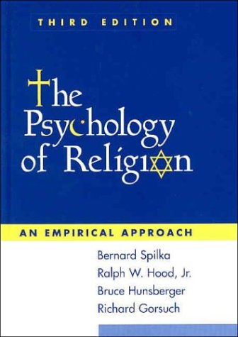 The Psychology of Religion, Third Edition: An: Gorsuch, Richard,Hunsberger DECEASED,
