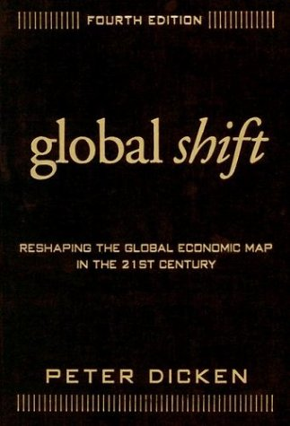 9781572309074: Global Shift, Fourth Edition: Reshaping the Global Economic Map in the 21st Century
