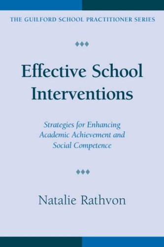 9781572309104: Effective School Interventions: Strategies for Enhancing Academic Achievement and Social Competence