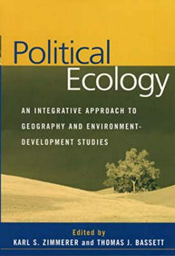 9781572309166: Political Ecology: An Integrative Approach to Geography and Environment-Development Studies
