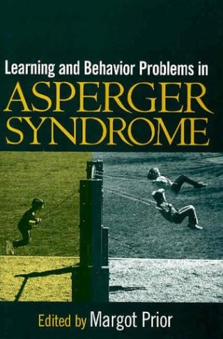 9781572309173: Learning and Behavior Problems in Asperger Syndrome