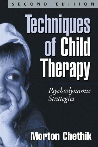9781572309258: Techniques of Child Therapy: Psychodynamic Strategies
