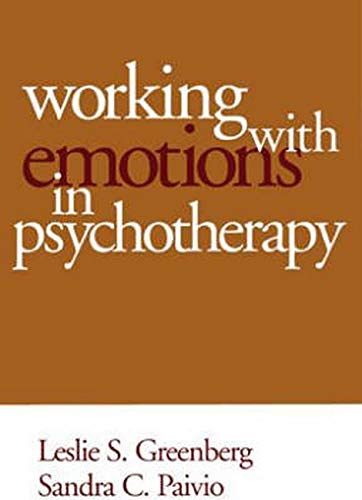 9781572309418: Working with Emotions in Psychotherapy (The Practicing Professional)