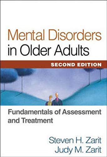 9781572309463: Mental Disorders in Older Adults, Second Edition: Fundamentals of Assessment and Treatment