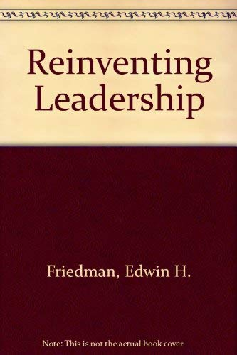 Reinventing Leadership (1572309504) by Edwin H. Friedman