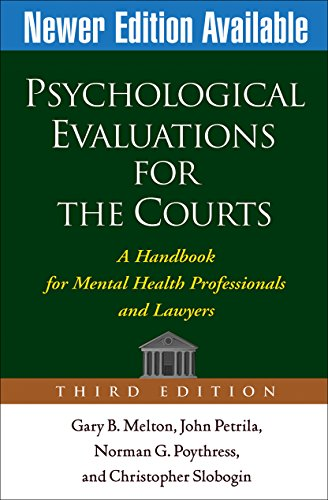 9781572309661: Psychological Evaluations for the Courts, Third Edition: A Handbook for Mental Health Professionals and Lawyers