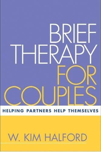 9781572309715: Brief Therapy for Couples: Helping Partners Help Themselves (Treatment Manuals for Practitioners)