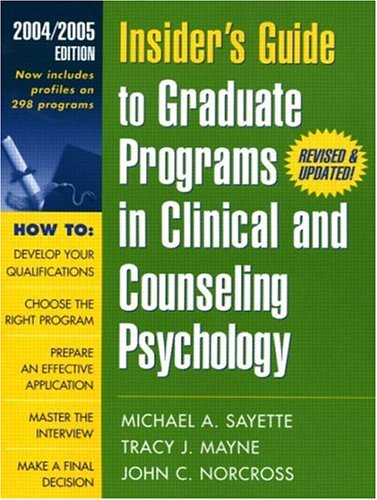 9781572309784: Insider's Guide to Graduate Programs in Clinical and Counseling Psychology: 2004/2005 Edition (INSIDER'S GUIDE TO GRADUATE PROGRAMS IN CLINICAL PSYCHOLOGY)