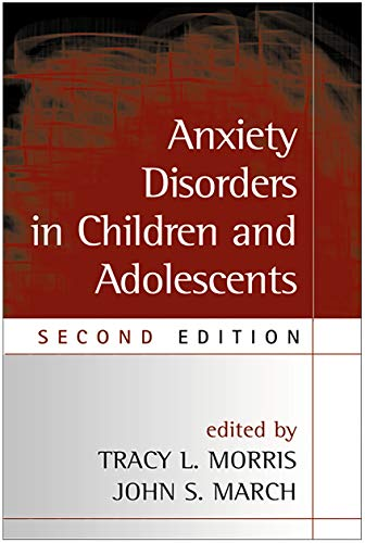 Anxiety Disorders in Children and Adolescents, Second
