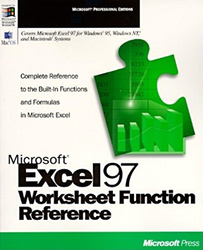 Microsoft Excel Worksheet Function Reference: Microsoft Official Academic